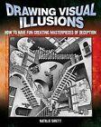Drawing Visual Illusions by Natalie Sirett (Paperback, 2010)