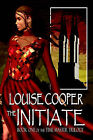The Initiate by Louise Cooper (Paperback / softback, 2005)