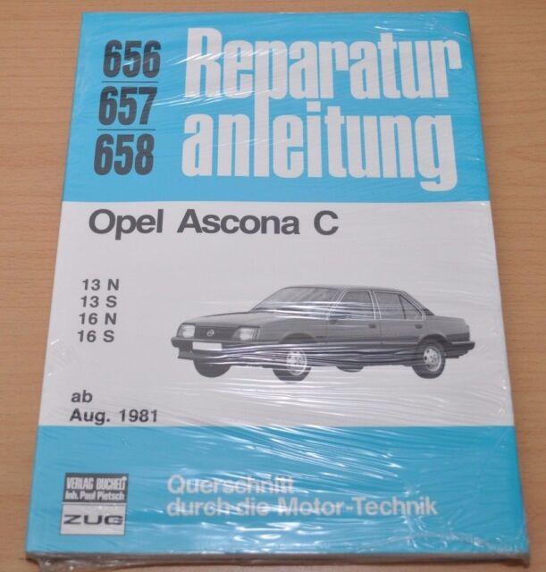 OPEL Ascona C 13 16 N S ab August 1981 Reparaturanleitung B656 Handbuch OVP