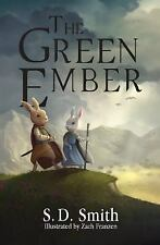 The Green Ember by S. D. Smith (2015, Paperback)