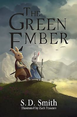 The Green Ember  Series: Book 1 S.D. Smith