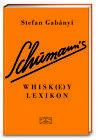Schumann's Whisk(e)ylexikon (Whisky, Whiskey) von Stefan Gabányi (2015, Gebundene Ausgabe)