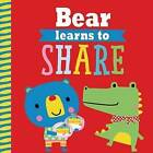 Playdate Pals: Bear Learns to Share by Rosie Greening (Paperback, 2016)