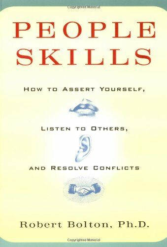 1 of 1 - People Skills: How to Assert Yourself, Listen to ... by Robert Bolton 067162248X