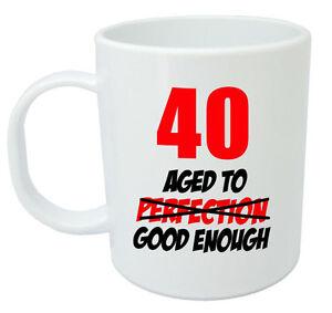 Image Is Loading 40 Aged Good Enough Mug 40th Birthday Gifts