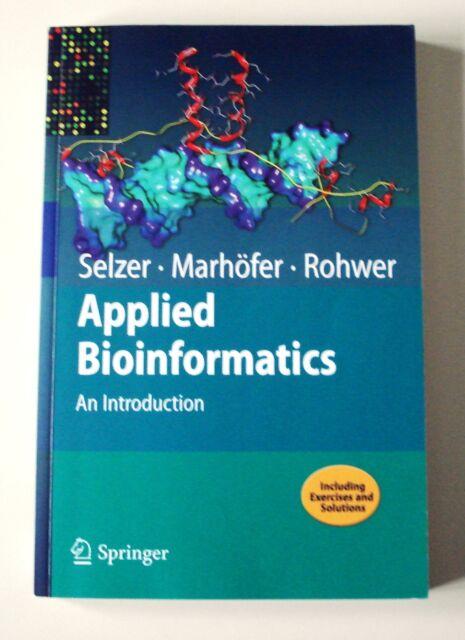 Applied Bioinformatics von Paul M. Selzer, Richard Marhöfer und Andreas Rohwer (