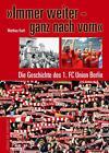 »Immer weiter - ganz nach vorn« von Matthias Koch (2013, Gebundene Ausgabe)