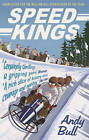 Speed Kings by Andy Bull (Paperback, 2016)