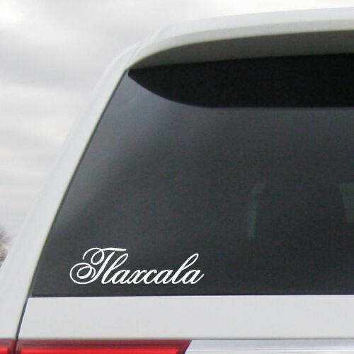 Tlaxcala Decal  Lettering  Estado sticker Mexico  MX TLA San Pablo del Monte