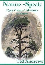 Nature - Speak : Signs, Omens and Messages in Nature by Ted Andrews (2004, Paperback, Unabridged)