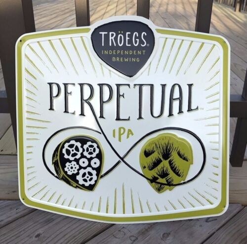 """NEW Troegs Brewery Independent Brewing /""""PERPETUAL/"""" Beer Metal Tacker Tin Sign"""