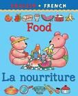 Food/La Nourriture by Catherine Bruzzone, Clare Beaton (Paperback, 2003)