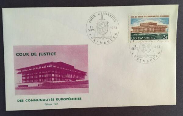 1972 Luxembourg Cachet Premier Jour Housse Cour De Justice Des Communautés Européennes Scott 518 BéNéFique à La Moelle Essentielle