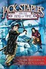 Jack Staples and the Ring of Time by Mark Batterson, Joel N Clark (Paperback / softback, 2014)