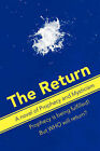 The Return: A Novel of Prophecy and Mysticism by Ian Gordon (Paperback, 2007)