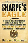 Sharpe's Eagle: the Talavera Campaign, July 1809 (the Sharpe Series, Book 8) by Bernard Cornwell (Paperback, 2011)