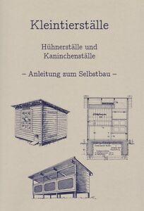 bauanleitung h hnerstall hasenstall kaninchenstall bauplan. Black Bedroom Furniture Sets. Home Design Ideas