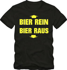 Biertrinker-T-Shirt-Bier-Rein-Bier-Raus-Fun-Shirt-Party-Shirt