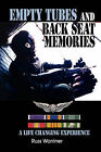 Empty Tubes and Back Seat Memories: A Life Changing Experience by Russ Warriner (Hardback, 2010)