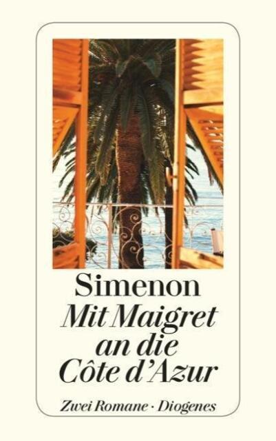 Mit Maigret an die Côte d'Azur: Maigret in der Liberty Bar/Maigret und d ... /4
