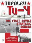 Tupolev Tu-4: The First Soviet Strategic Bomber by Vladimir Rigmant, Dmitriy Komissarov, Yefim Gordon (Hardback, 2015)