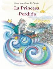 La Princesa Perdida : Cuentos para niños Del Rebe Najmán de Breslov (2013,...