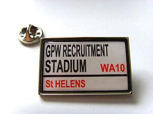 Juste St Helens Stadium Rue Panneau De Signalisation Insigne Broche Badge Cadeau