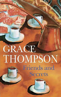 1 of 1 - Thompson, Grace, Friends and Secrets (Severn House Large Print), Very Good Book