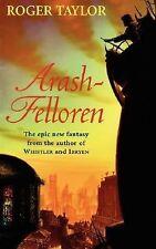 NEW - Arash-Felloren by Taylor, Roger