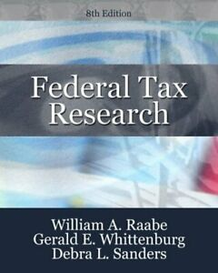 Federal Tax Research Hardcover William A. Raabe