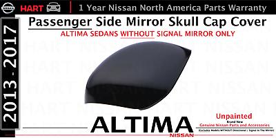 NEW 2013-2016 Nissan Altima 2.5 PASSENGER SIDE MIRROR CAP or SKULL CAP OEM