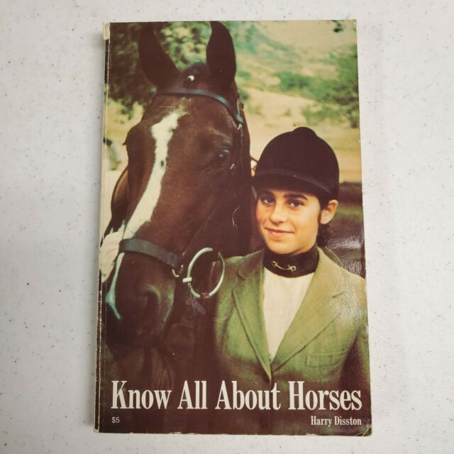 VTG Know All about Horses Harry Disston 1961 Paperback Book