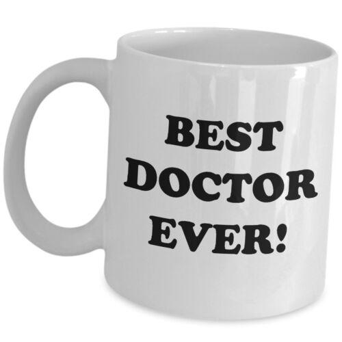 Best Doctor Ever Coffee Mug Cute Gift Idea Cup For Wo Men Girl Boy Friend MD New