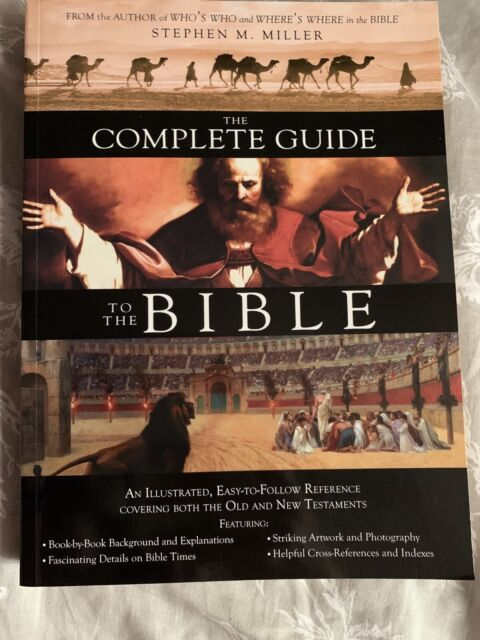 The Complete Guide To The Bible By Stephen M Miller 2007 Perfect For Sale Online Ebay