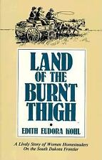 Land of the Burnt Thigh by Edith E. Kohl (1986, Paperback)