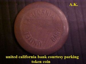 VTG-United-California-bank-courtesy-parking-token-coin