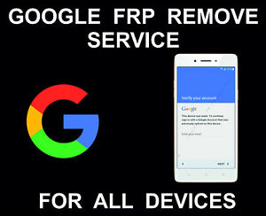 Details about Google Account FRP Unlock, Remove, Bypass Service, Samsung,  LG, ZTE, Alcatel, So