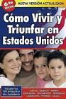 Como Vivir y Triunfar en Estados Unidos by Rita Jaramillo (Paperback / softback, 2008)