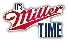 "It's Miller Time Beer Drink Car Bumper Sticker Decal 5"" x 3"""