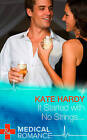 It Started with No Strings... by Kate Hardy (Hardback, 2015)