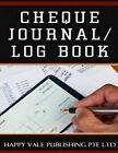 Cheque Journal / Log Book by Happy Vale Publishing Pte Ltd (Paperback / softback, 2016)