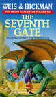 The Seventh Gate by Tracy Hickman, Margaret Weis (Paperback, 1995)