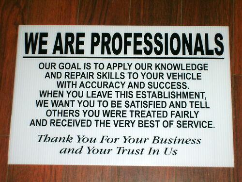 Auto Repair Shop Signs >> Auto Repair Shop Sign We Are Professionals Ebay