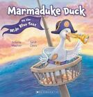 Marmaduke Duck on the Wide Blue Seas by Juliette MacIver (Paperback, 2014)