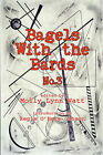 Bagels with the Bards No. 3 by The Bards (Paperback, 2008)
