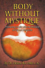 Body Without Mystique: Promoting Health with the Wisdom of Chinese Medicine by Helen Hu (Paperback, 2011)