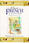 Classic French Cuisine by Tiger Books International (Hardback, 1995)