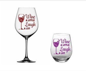Wine A Little Laugh A Lot 3 Quot Vinyl Decal Sticker For Wine
