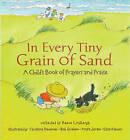 In Every Tiny Grain of Sand by Walker Books Ltd (Hardback, 2000)