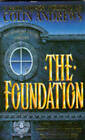 The Foundation by Colin Andrews (Paperback, 1994)
